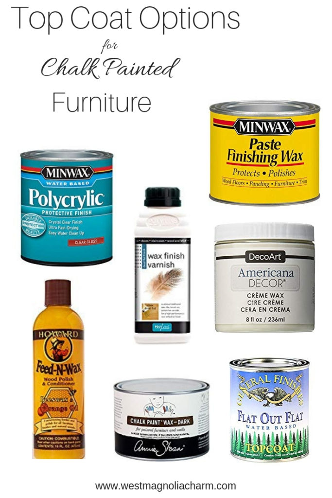 Top Coat Options for chalk painted furniture 1