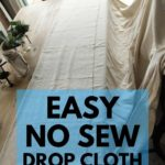 easy no sew drop cloth curtains