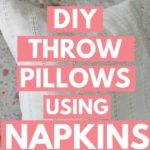 DIY napkin pillow covers
