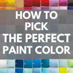 How to pick the perfect paint color - (1)
