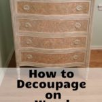 how to decoupage wood furniture