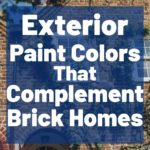 Exterior PAint Colors that complement Brick homes