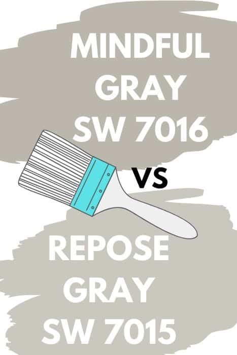 Mindful Gray vs. Repose Gray (1)