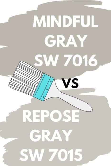 Mindful Gray vs. Repose Gray (1)