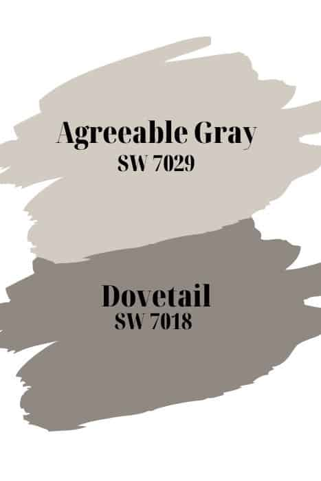 Sherwin Williams Agreeable Gray and Dovetail