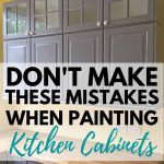 dont make these mistake when painting kitchen cabinets
